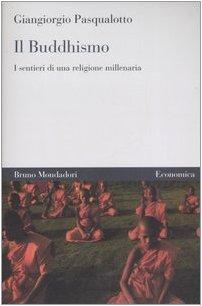 9788842420804: Il buddhismo. I sentieri di una religione millenaria