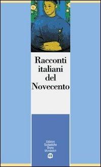 RACCONTI ITALIANI DEL NOVECENTO: TURCHETTA, GIANNI (a cura di)