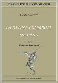 9788842430773: La Divina Commedia. Inferno (Classici italiani commentati)