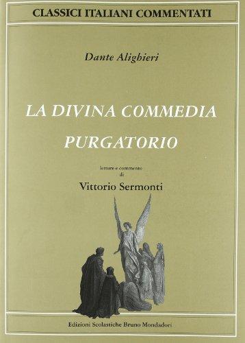 9788842430780: La Divina Commedia. Purgatorio (Classici italiani commentati)