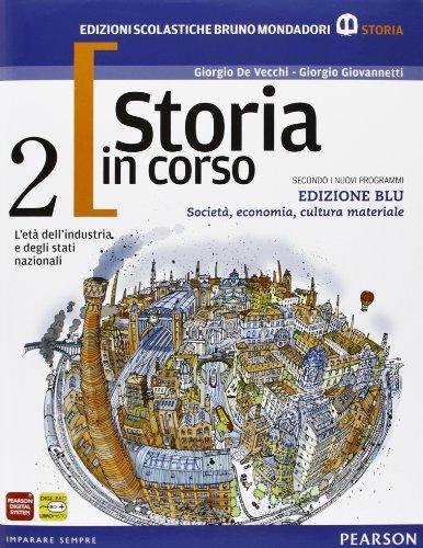 9788842433231: Storia in corso. Con atlante. Ediz. blu. Per le Scuole superiori. Con espansione online (Vol. 2)