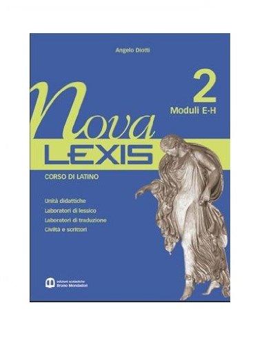 9788842442479: Nova Lexis. Grammatica. Per le Scuole superiori: 2