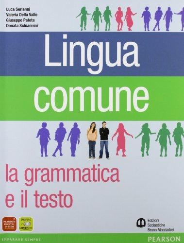 9788842443124: Lingua comune. Per le Scuole superiori
