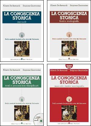 La conoscenza storica. Fonti e storiografia. Per: Alberto De Bernardi;