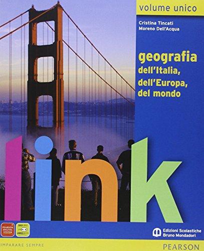 Link. Volume unico. Geografia dell'Italia, dell'Europa, del: Tincati, Cristina