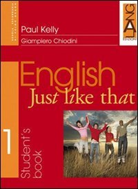 9788842475729: English just like that. Workbook. Per la Scuola media: 1