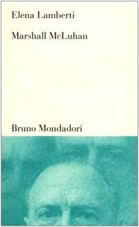 Marshall McLuhan: Tra letteratura, arte e media: Lamberti, Elena