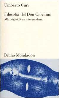 9788842495642: Filosofia del Don Giovanni. Alle origini di un mito moderno