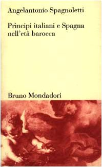 9788842496021: Prìncipi italiani e Spagna nell'età barocca