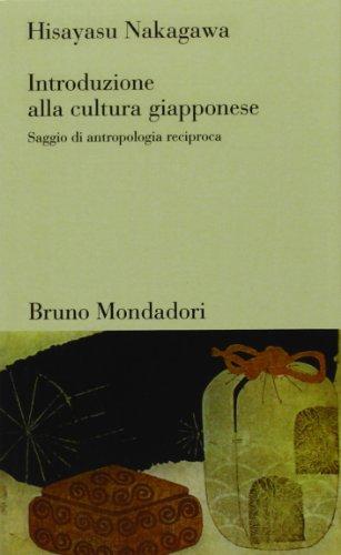 9788842498742: Introduzione alla cultura giapponese. Saggio di antropologia reciproca