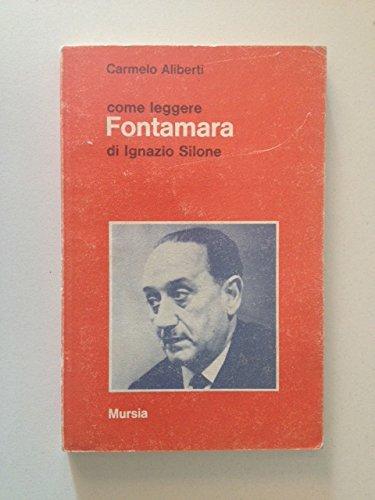 Come Leggere: Come Leggere Fontamara (Italian Edition): Silone, Ignazio