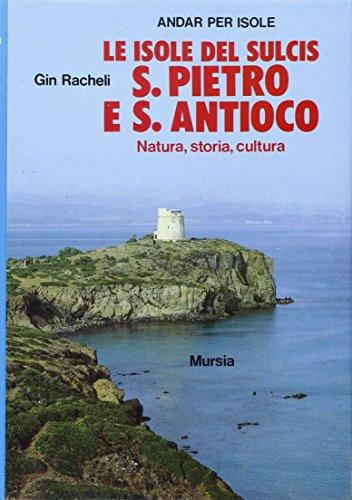 9788842502036: Le isole del Sulcis: S. Pietro e S. Antioco (Biblioteca del mare. Il Portolano)