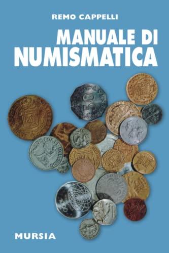 9788842502777: Manuale di numismatica