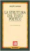 La struttura del testo poetico: Lotman, IU. M.