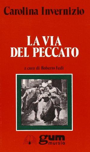La via del peccato (9788842504979) by [???]