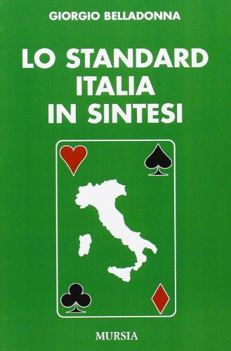 9788842505556: Lo standard Italia in sintesi