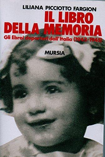 9788842507796: Il libro della memoria: Gli ebrei deportati dall'Italia (1943-1945) (Resistenza e campi di prigionia) (Italian Edition)