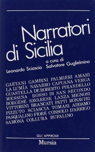 Narratori Di Sicilia: Sciascia, Leonardo; Guglielmino, Salvatore