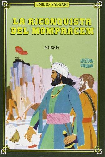 La riconquista di Mompracem.: Salgari, Emilio