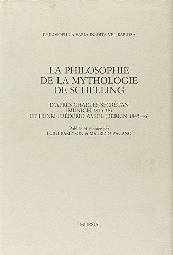 9788842510529: La philosophie de la mythologie de Schelling d'apr�s Charles Secr�tan (Munich, 1835-1836) et Henri-Fr�d�ric Amiel (Berlin, 1845-1846)
