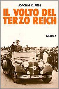 9788842513711: Il volto del Terzo Reich. Profilo degli uomini chiave della Germania nazista (Testimonianze fra cron. e st. Fascismo)