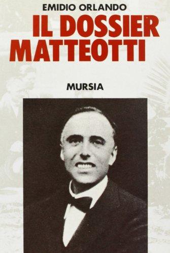 Il dossier Matteotti (Fascismo, nazismo e antifascismo): Orlando, Emidio