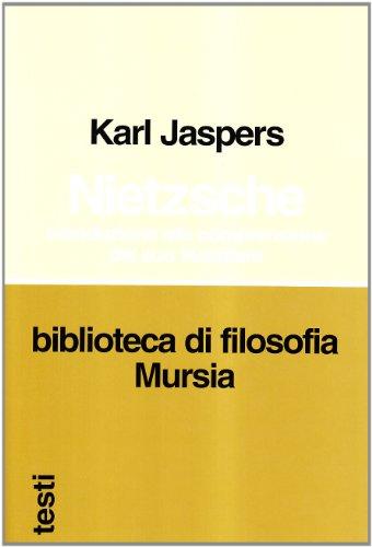 Nietzsche. Introduzione alla comprensione del suo filosofare (8842517135) by Karl Jaspers