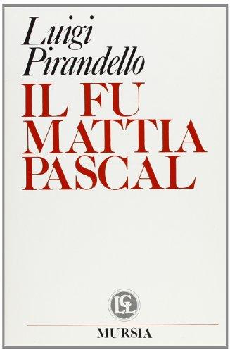 9788842519713: Il fu Mattia Pascal