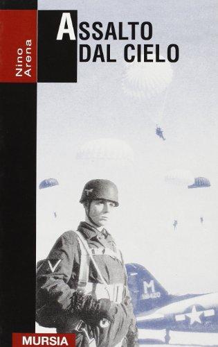 Assalto dal cielo. Storia delle truppe aviotrasportate 1939-1945 (8842523186) by [???]