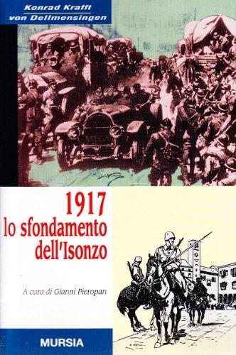 1917: lo sfondamento dell'Isonzo: Krafft von Dellmensingen, Konrad