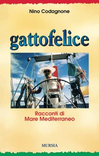 9788842526216: Gattofelice. Racconti di mare Mediterraneo