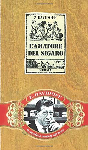 9788842527510: L'amatore del sigaro (Il Bivio)