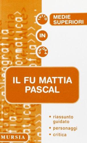 9788842527725: Il fu Mattia Pascal