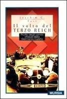 9788842528319: Il volto del Terzo Reich. Profilo degli uomini chiave della Germania nazista