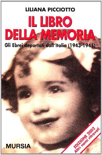 9788842529644: Il Libro Della Memoria: Gli Ebrei Deportati Dall'italia (1943-1945)