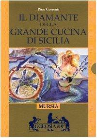 9788842532064: Il diamante della grande cucina di Sicilia