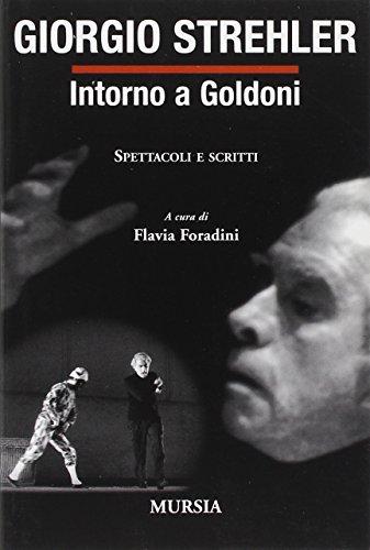 9788842533207: Intorno a Goldoni. Spettacoli e scritti