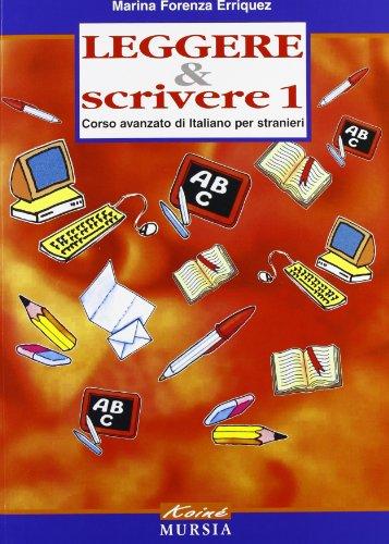 9788842533382: Leggere & scrivere. Corso avanzato di italiano per stranieri