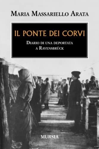 9788842533764: Il ponte dei corvi. Diario di una deportata a Ravensbrück