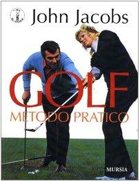 Golf. Metodo pratico (8842534080) by [???]