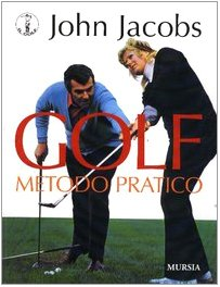 Golf. Metodo pratico (8842534080) by John Jacobs