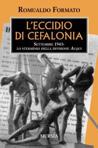 L'eccidio di Cefalonia: Romualdo Formato