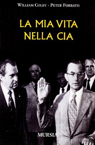 9788842535157: La mia vita nella CIA
