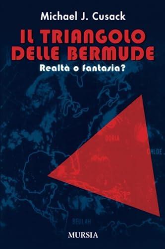 9788842536789: Il triangolo delle Bermude. Realtà o fantasia?