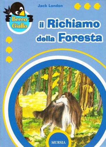 9788842536925: Il richiamo della foresta
