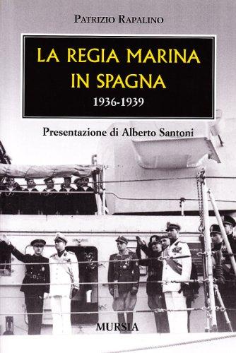 9788842537434: La Regia Marina in Spagna