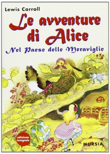 Le avventure di Alice nel paese delle meraviglie (9788842537717) by [???]