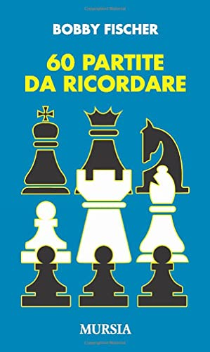 Sessanta partite da ricordare (9788842538585) by [???]