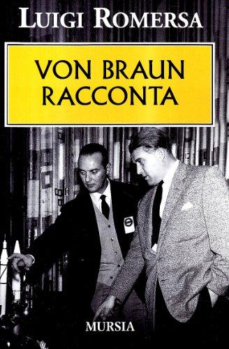 9788842539216: Von Braun racconta