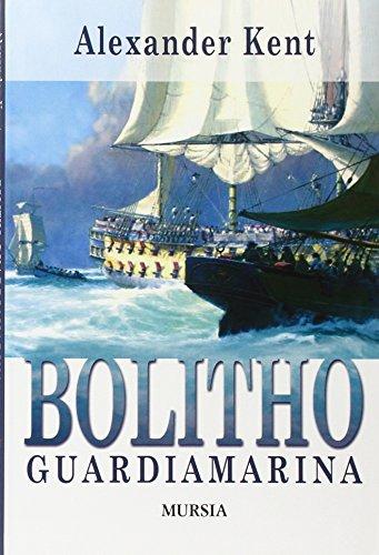 9788842539445: Bolitho guardiamarina